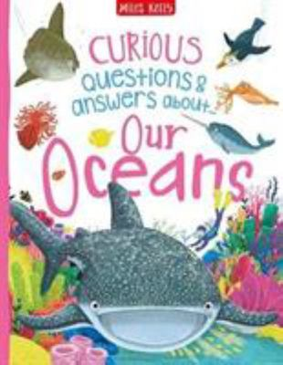 Our Oceans Curious Q&A