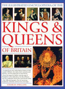 Complete Guide to the Kings and Queens of Britain