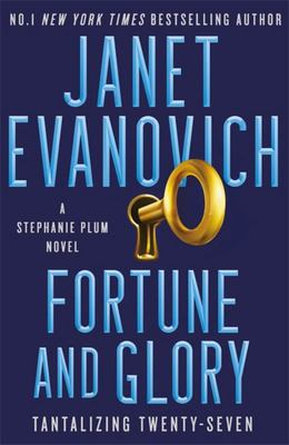 Fortune and Glory (#27 Stephanie Plum)