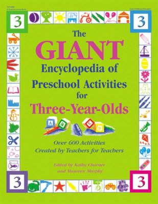 GIANT ENCYCLOPEDIA OF PRESCHOOL ACTIVITIES FOR THREE YEAR OL