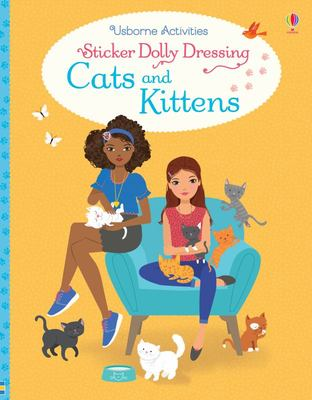 Cats and Kittens (Usborne Sticker Dolly Dressing)