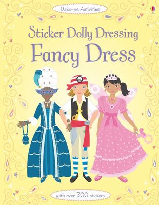 Fancy Dress (Usborne Sticker Dolly Dressing)