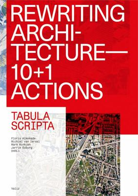 Rewriting Architecture - 10+1 Actions for an Adaptive Architecture