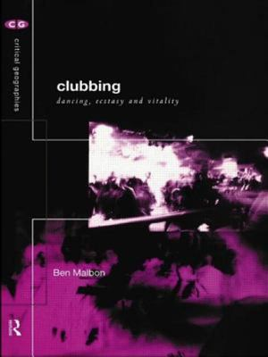 Clubbing - Dancing, Ecstasy, Vitality