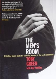 The Men's Room: A Thinking Man's Guide for Surviving Women of the Next Millennium
