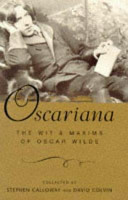 Oscariana - The Wit and Maxims of Oscar Wilde