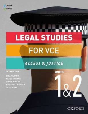 Legal Studies for VCE Access and Justice Units 1&2 Student Book + Obook Assess (14E)
