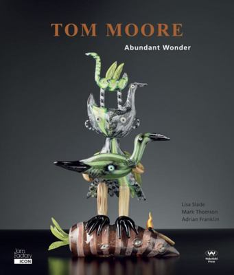 Tom Moore: Abundant wonder