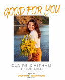 Good for You: A Guide for Good Guts + Feeling Good Inside and Out