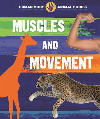 Muscles and Movement