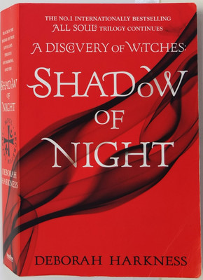 Shadow of Night (#2 All Souls Trilogy)