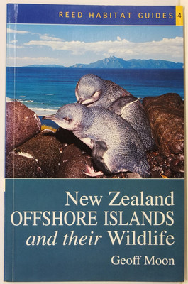 New Zealand Off Shore Islands and Their Wildlife
