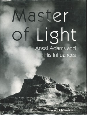 Master of Light - The Life and Work of Ansel Adams