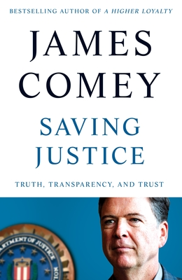 Saving Justice: Truth, Transparency and Trust