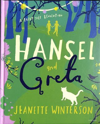 Hansel & Greta (A Fairytale Revolution)