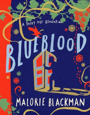 Blueblood: A Fairytale Revolution