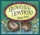 Hedgehog Howdedo (Board Book)
