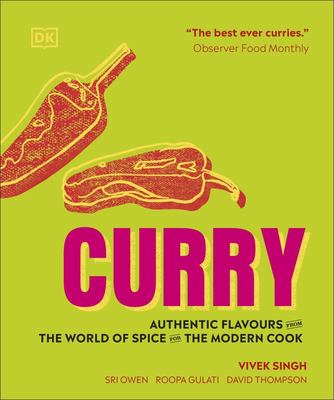 Curry: Authentic Flavours from the World of Spice for the Modern Cook