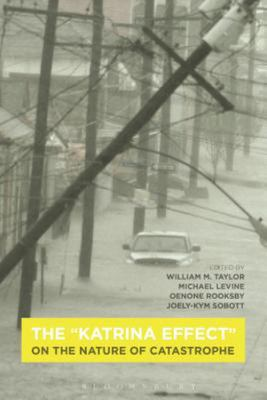 The Katrina Effect - On the Nature of Catastrophe