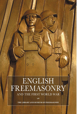 English Freemasonry and the First World War