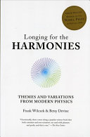 Longing for the Harmonies: Themes and Variations from Modern Physi