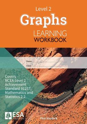 Level 2 Graphs 2.2 Learning Workbook