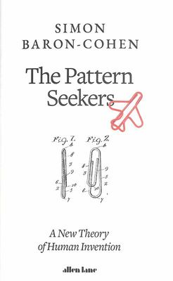 The Pattern Seekers - A New Theory of Human Invention
