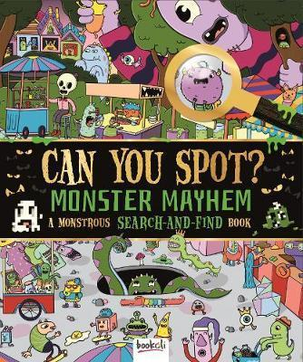 Monster Mayhem: A Monstrous Search and Find Book (Can You Spot?)
