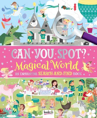 Magical World: An Enchanting Search and Find Book (Can You Spot?)