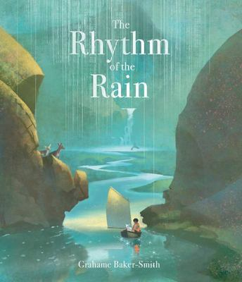 The Rhythm of the Rain