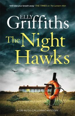 The Night Hawks (#13 - Dr Ruth Galloway Mysteries)