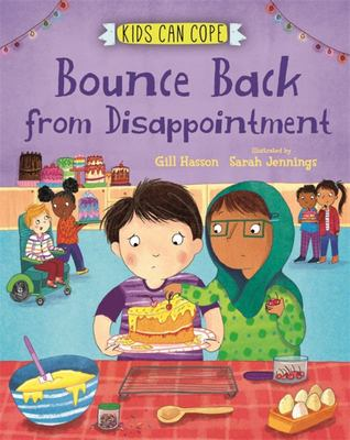 Bounce Back from Disappointment (Kids Can Cope)