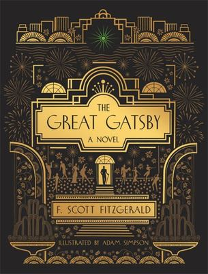The Great Gatsby: a Novel - Illustrated Edition