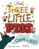 THREE LITTLE PIGS COUNT TO 100
