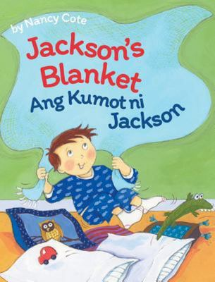 Jackson's Blanket / Tagalog Edition - Babl Children's Books in Tagalog and English