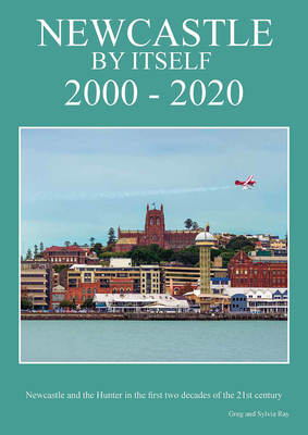 Newcastle, by Itself - 2000 - 2020