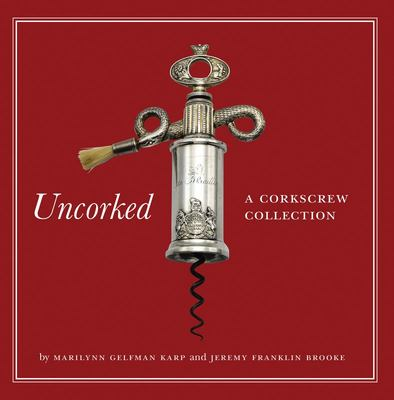 Uncorked - A Corkscrew Collection