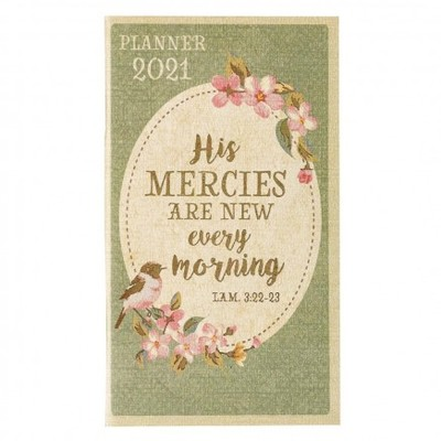 2021 Small Daily Planner  New Every Morning