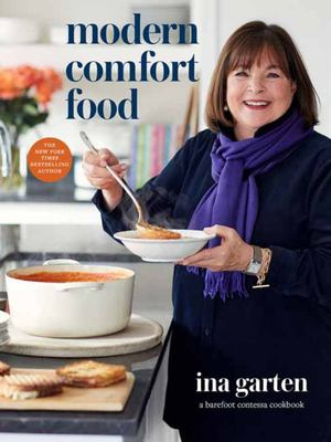 Modern Comfort Food - A Barefoot Contessa Cookbook