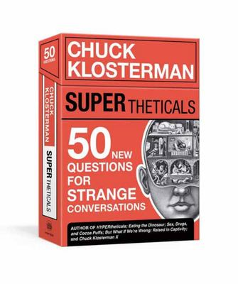 SUPERtheticals - 50 New HYPERthetical Questions for More Strange Conversations