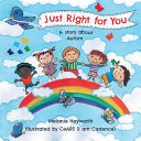 Just Right for You - A Story about Autism