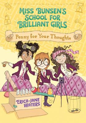 Penny for Your Thoughts (Miss Bunsen's School for Girls #3)