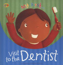 Visit To The Dentist (My First)