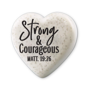 Heart Scripture stone - Strong & Courageous