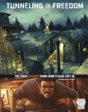Tunneling to Freedom: The Great Escape from Stalag Luft III (Graphic Great Escapes)