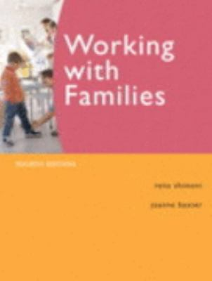 WORKING WITH FAMILIES 4TH ED
