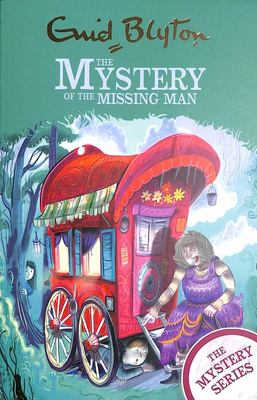 The Mystery of the Missing Man - Book 13 (Find-Outers)