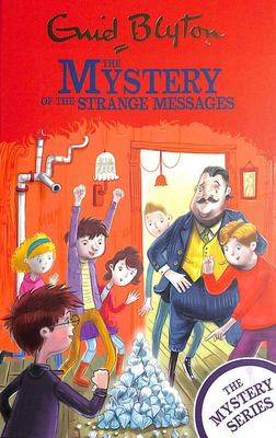 The Mystery of the Strange Messages - Book 14 (Find-Outers)