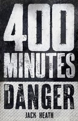 400 Minutes of Danger (Countdown to Disaster #2)