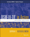 DSM-IV-TR in Action: Includes DSM-5 Update Chapter